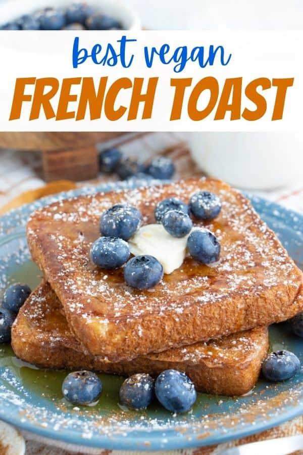 Vegan French Toast Easy